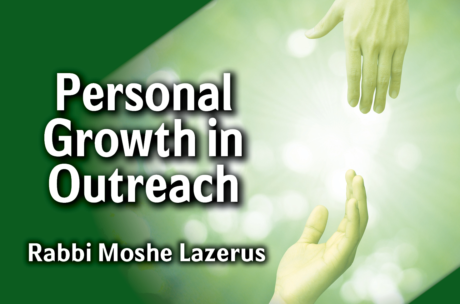 Photo of Personal Growth in Outreach