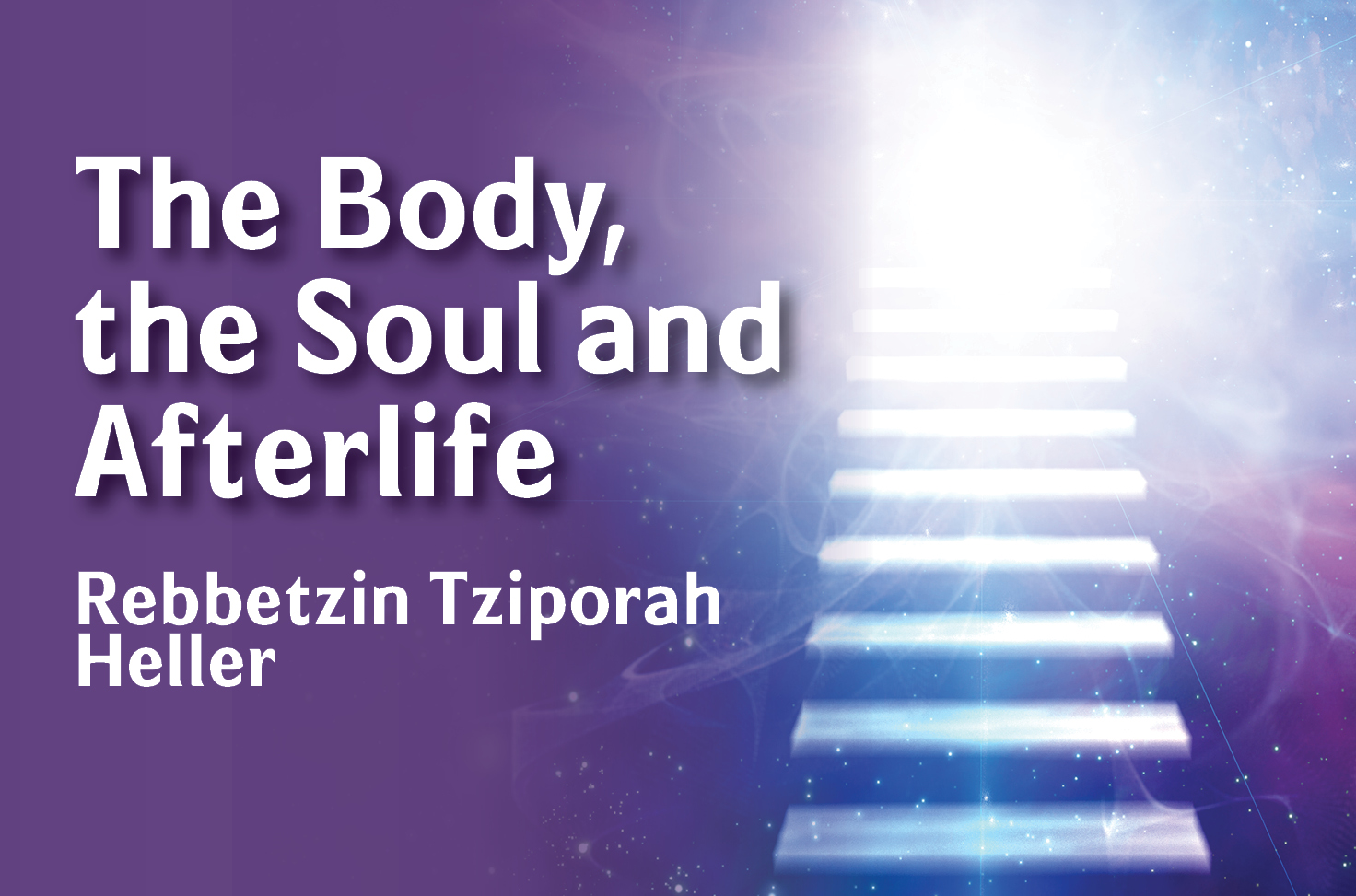 Photo of The Body, the Soul & the Afterlife