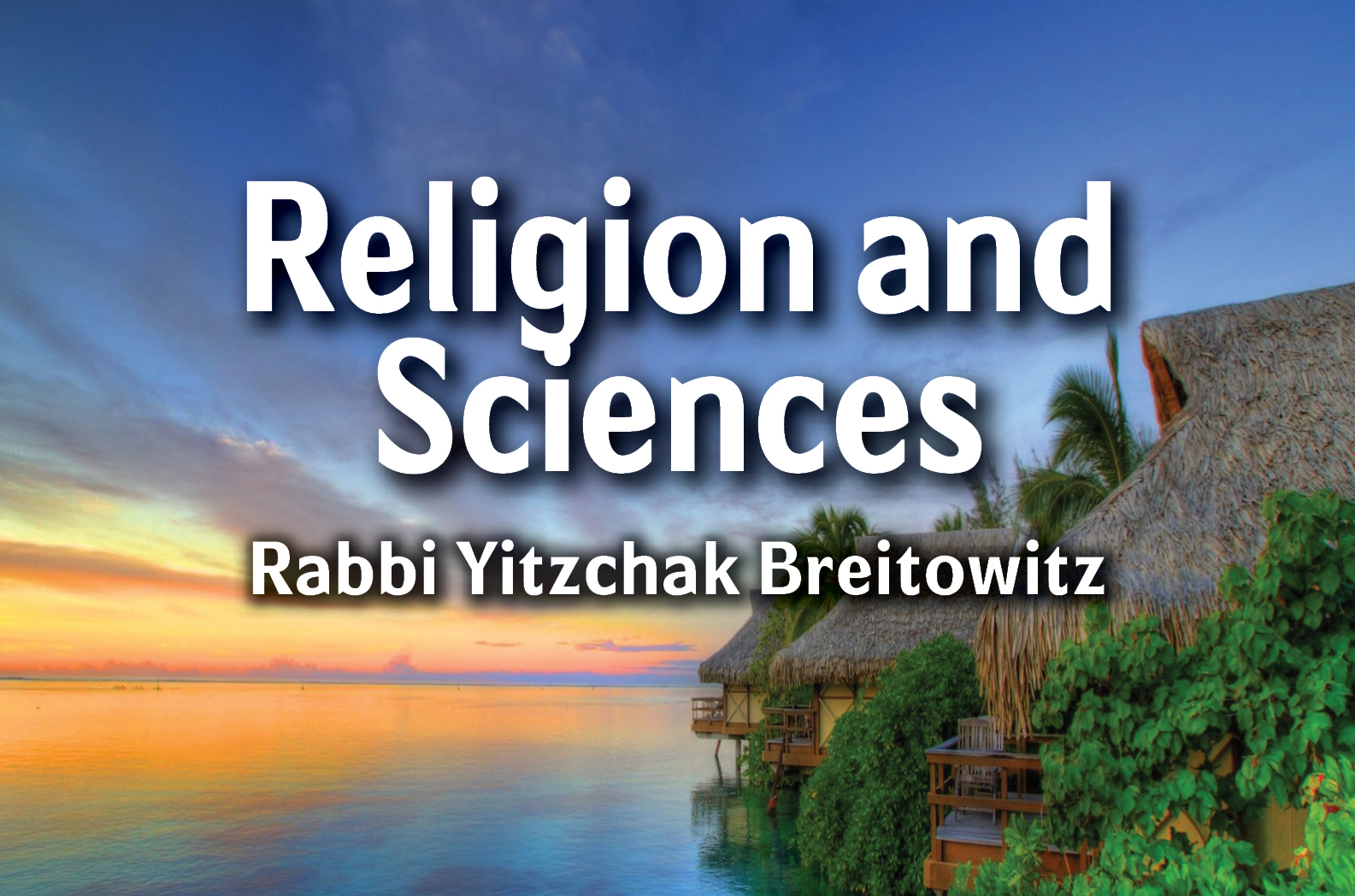 Photo of Religion and Sciences