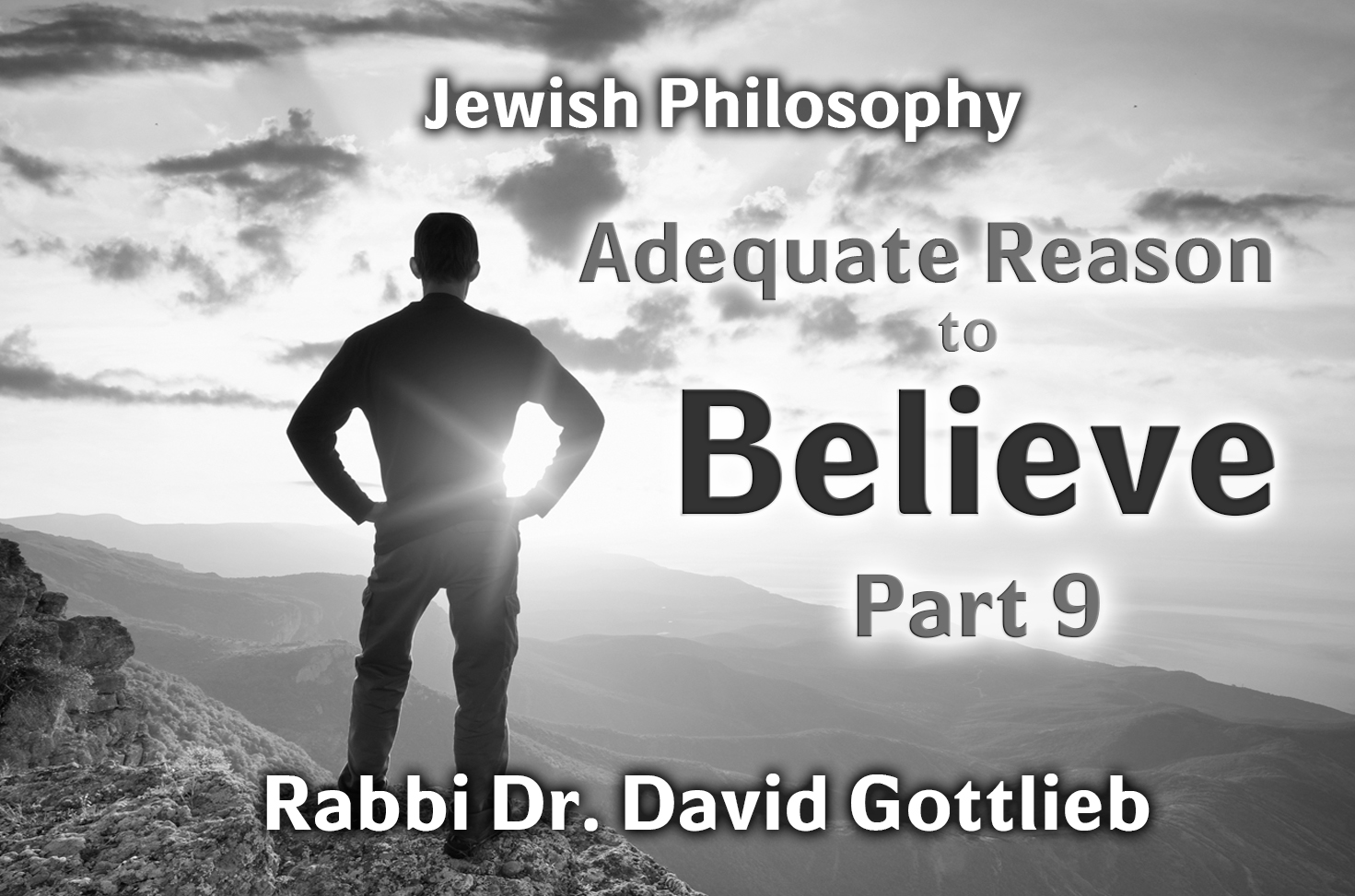 Photo of Adequate Reason to Believe – Part 9
