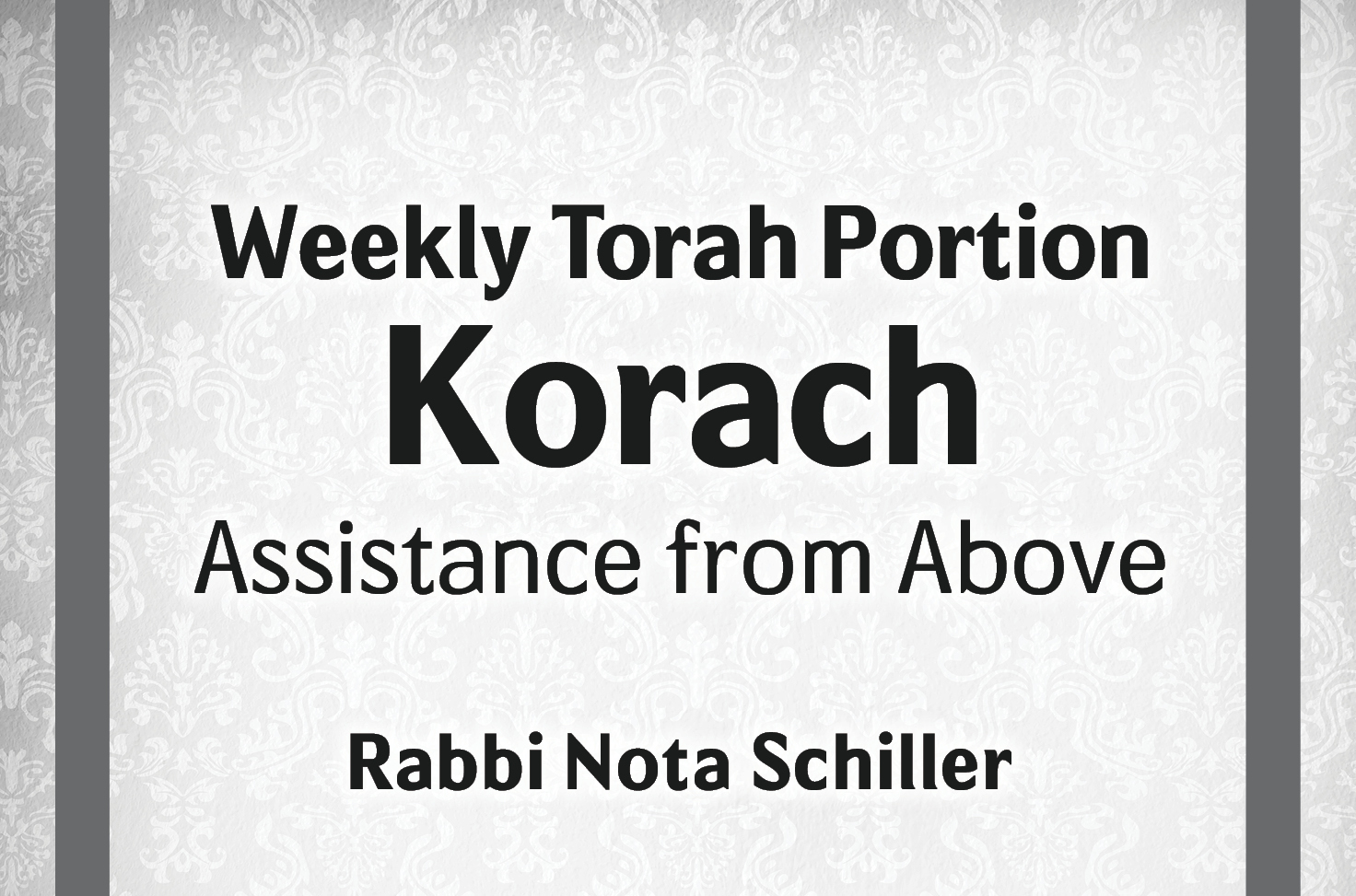 Photo of Korach – Assistance from Above