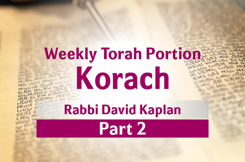 Photo of Korach – Part 2