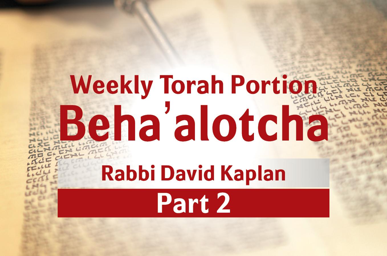 Photo of Beha'alotcha – Part 2