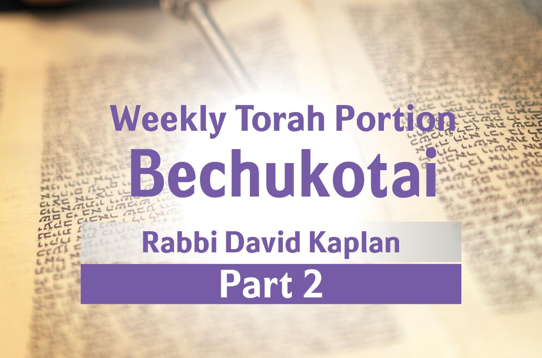 Photo of Bechukotai – Part 2