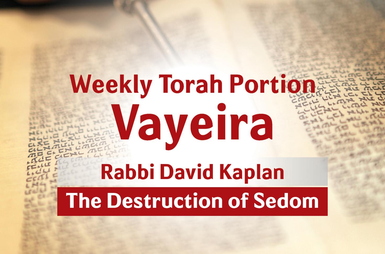 Photo of Vayeira – The Destruction of Sedom
