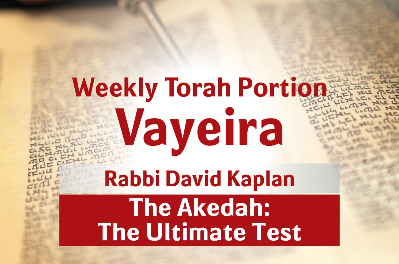 Photo of Vayeira – Akedah – The Ultimate Test
