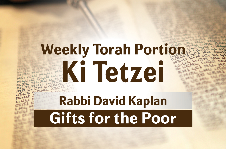 Photo of Ki Tetzei – Gifts for the Poor