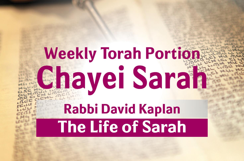 Photo of Chayei Sarah – The Life of Sarah