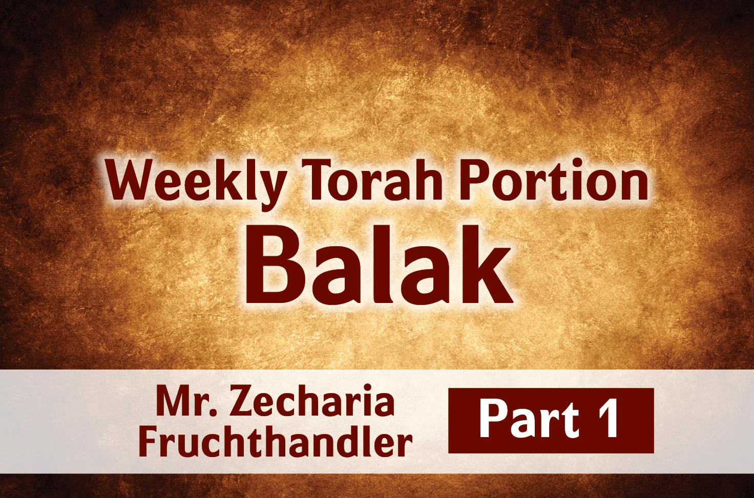 Photo of Balak – Part 1