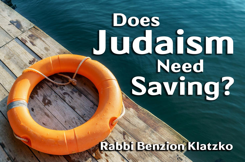 Photo of Does Judaism Need Saving?