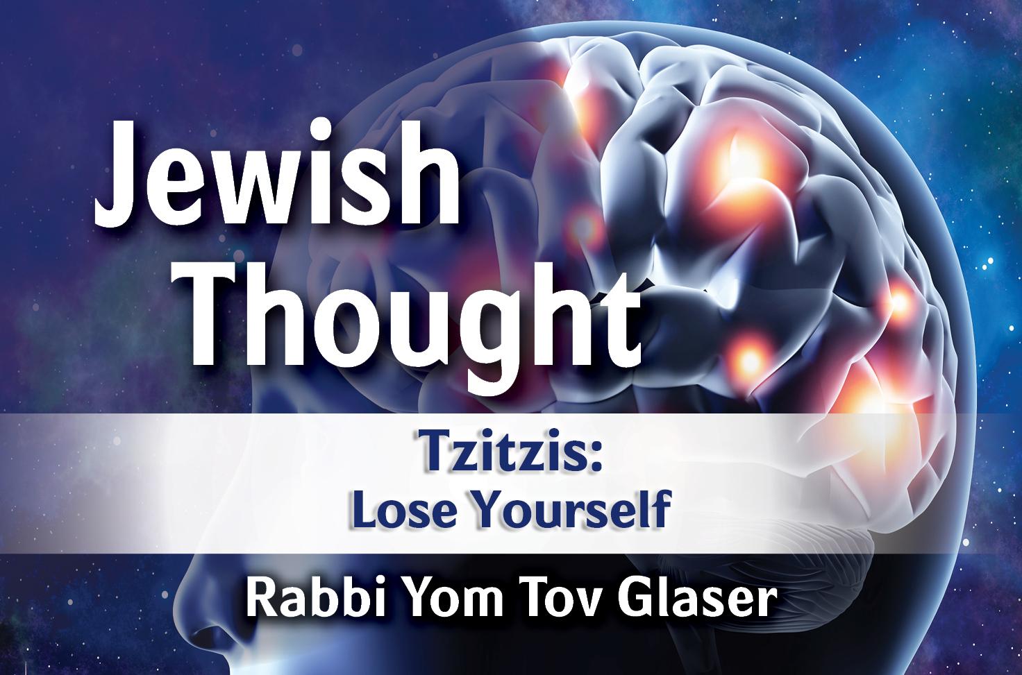 Photo of Tzitzit – Lose Yourself