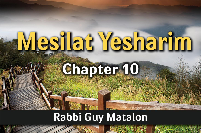 Photo of Mesilat Yesharim – Chapter 10 – Controlling Desires