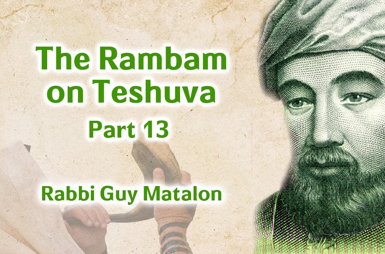 Photo of The Rambam on Teshuva – Part 13