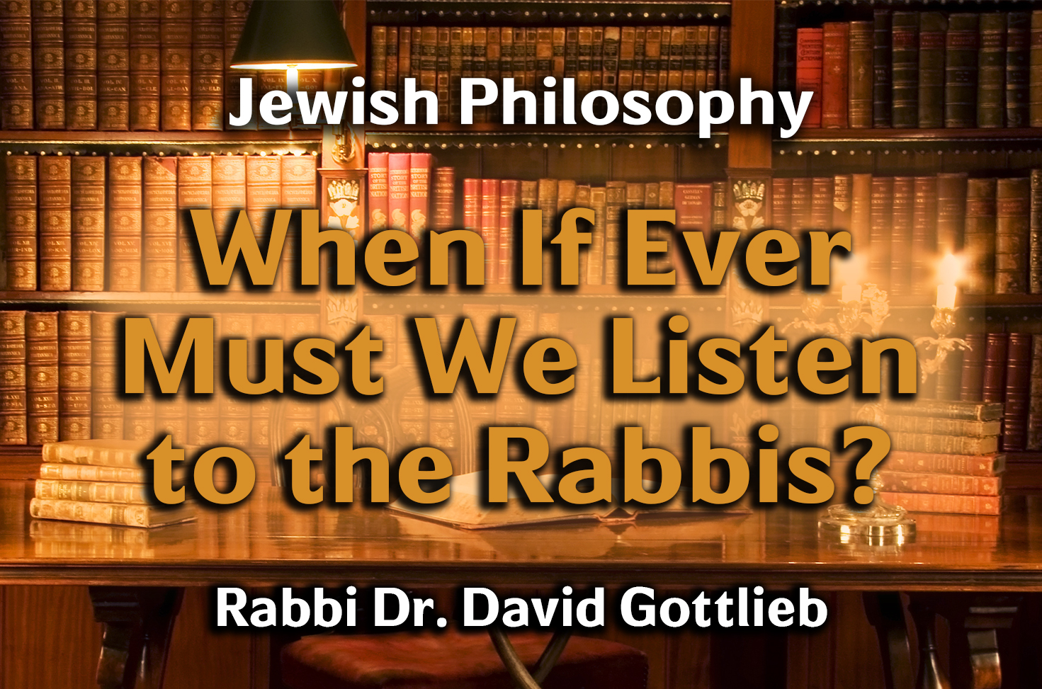 Photo of When If Ever Must We Listen to the Rabbis?