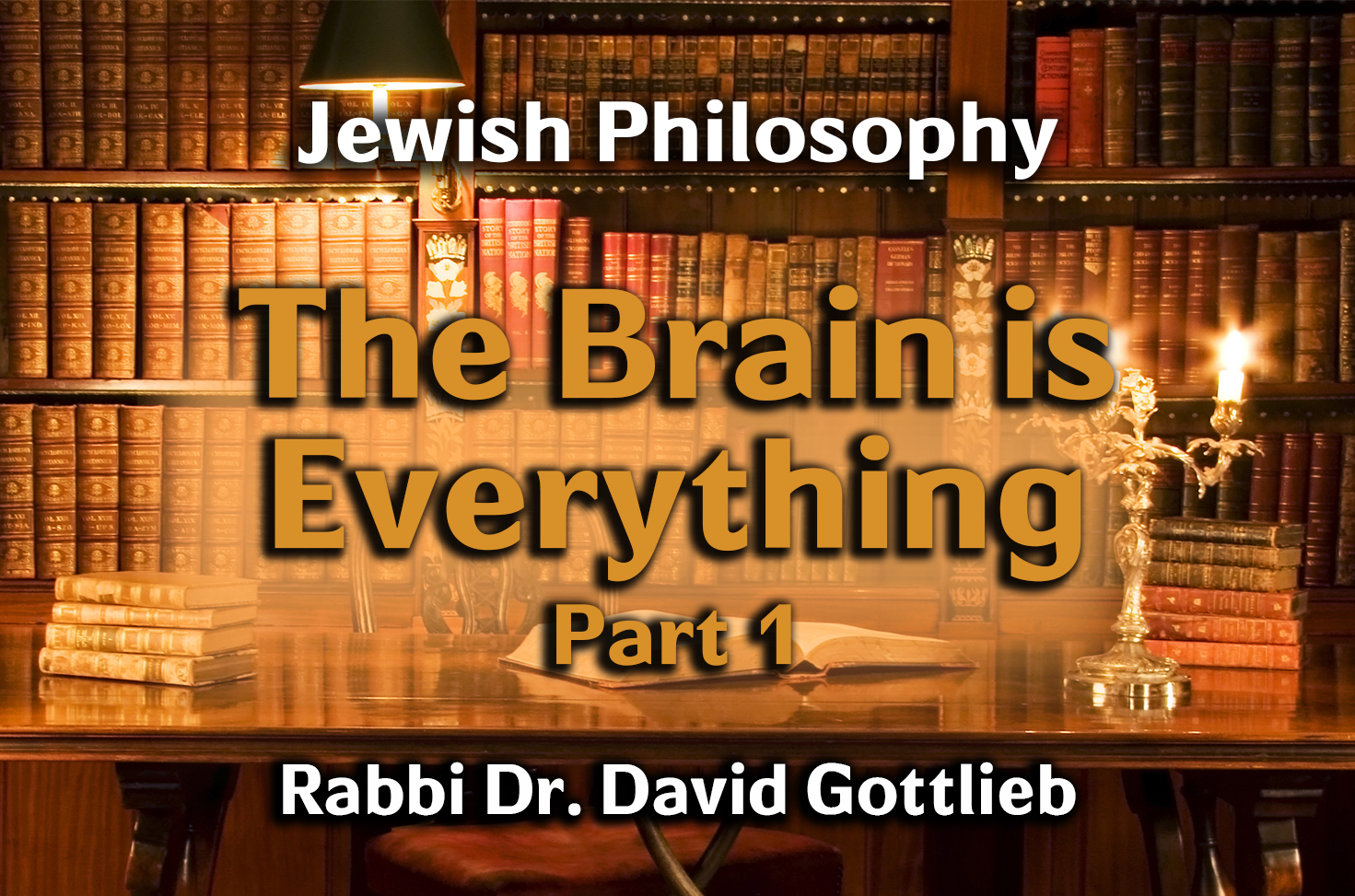 Photo of The Brain is Everything – Part 1