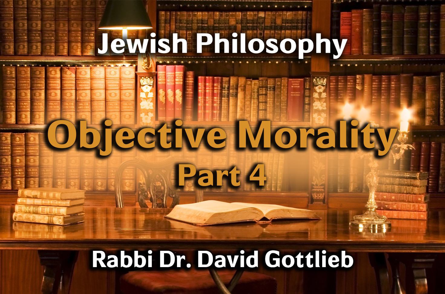 Photo of Objective Morality – Part 4