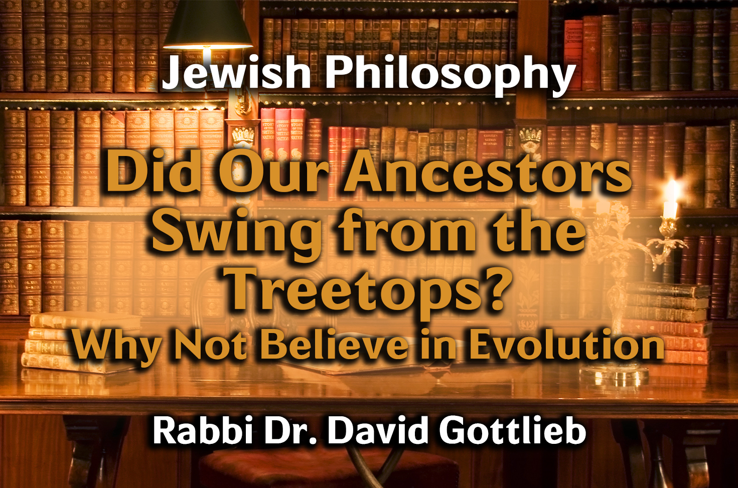 Photo of Did Our Ancestors Swing from the Treetops? Why Not Believe in Evolution