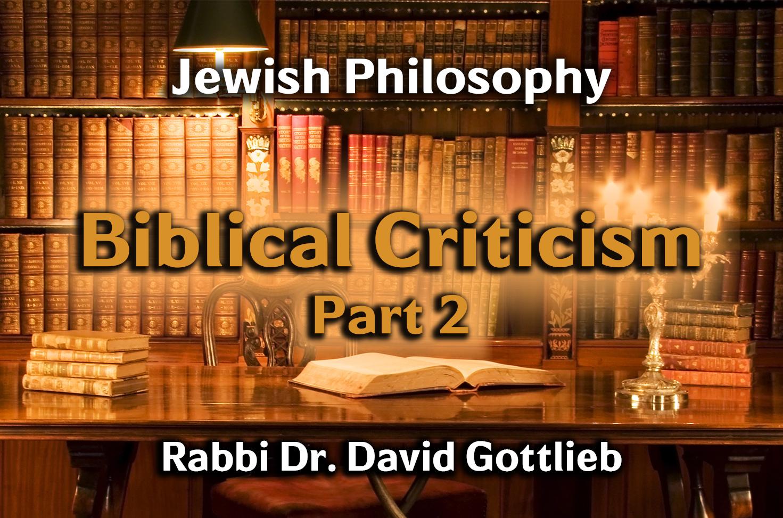 Photo of Biblical Criticism – Part 2