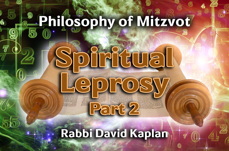 Photo of Spiritual Leprosy – Part 2