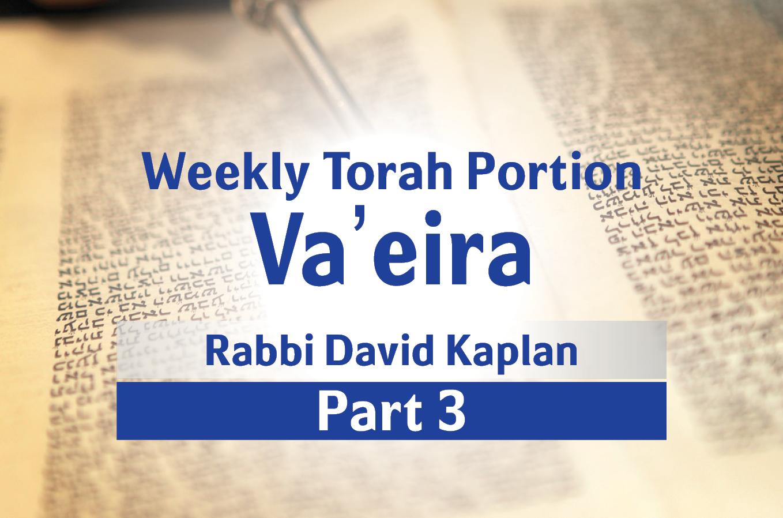 Photo of Va'eira – Part 3