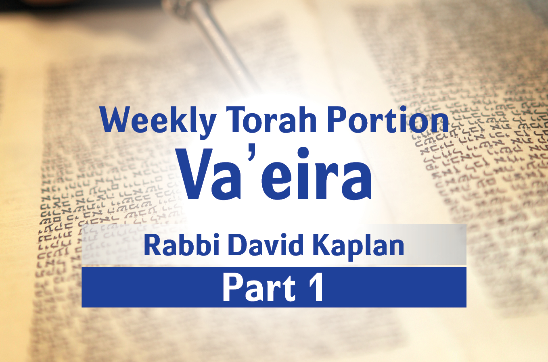 Photo of Va'eira – Part 1