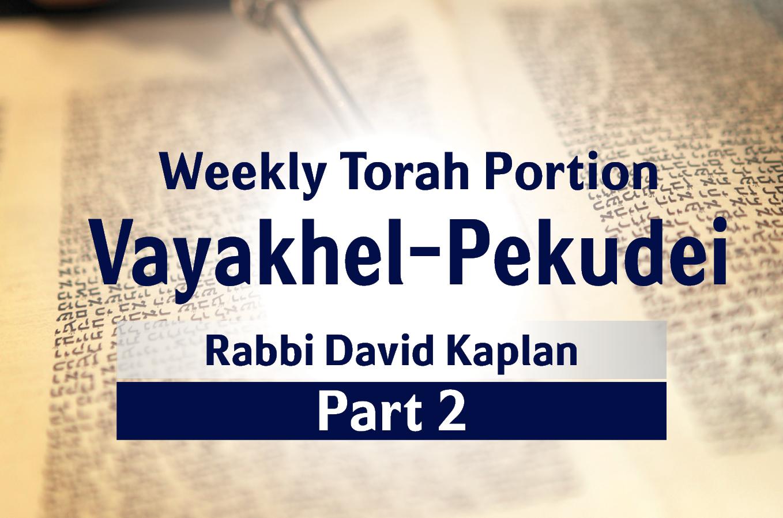 Photo of Vayakhel-Pekudei – Part 2 – Gathering the Jewish People