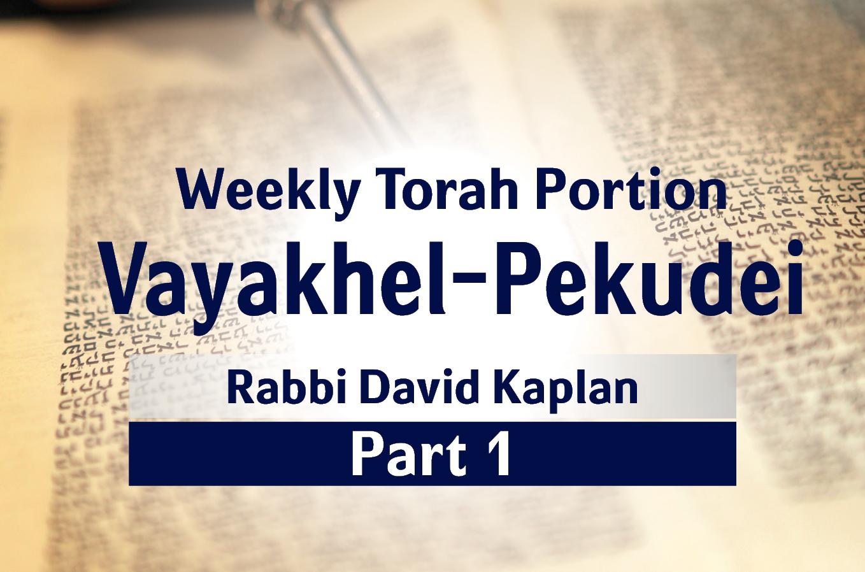 Photo of Vayakhel-Pekudei – Part 1 – Positive Attitude