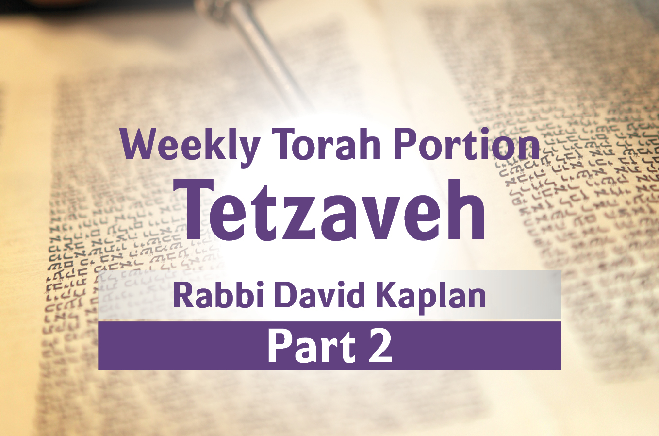 Photo of Tetzaveh – Part 2 – The Breast-Plate