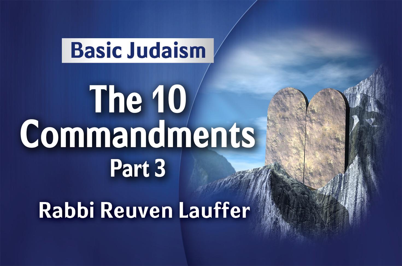 Photo of The 10 Commandments – Part 3