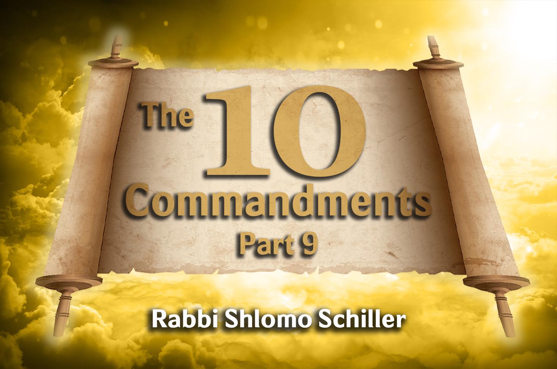 Photo of The Ten Commandments – Part 9