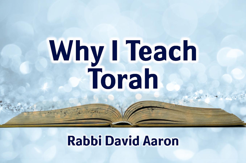 Photo of Why I Teach Torah