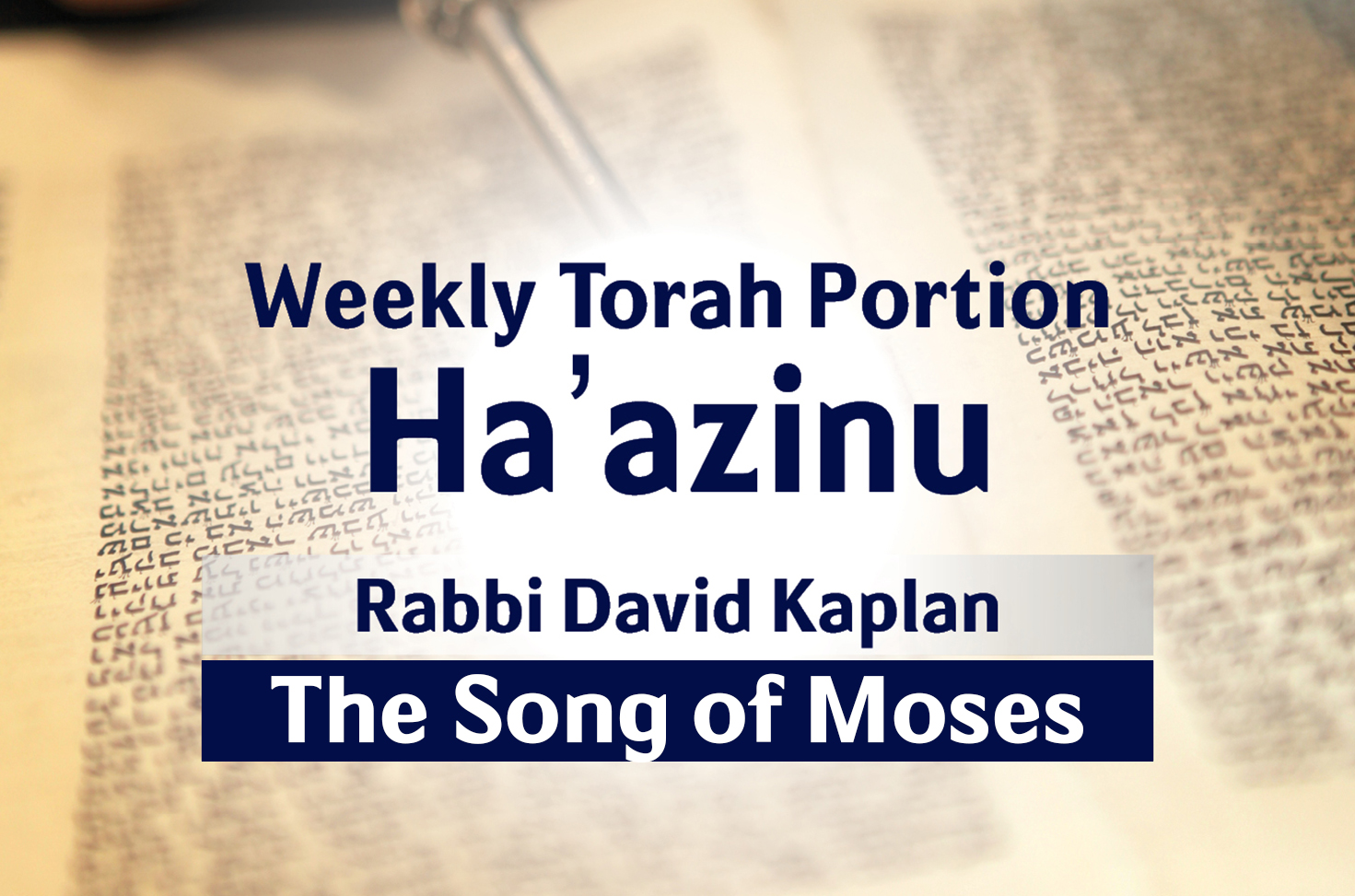 Photo of Ha'azinu – The Song of Moses