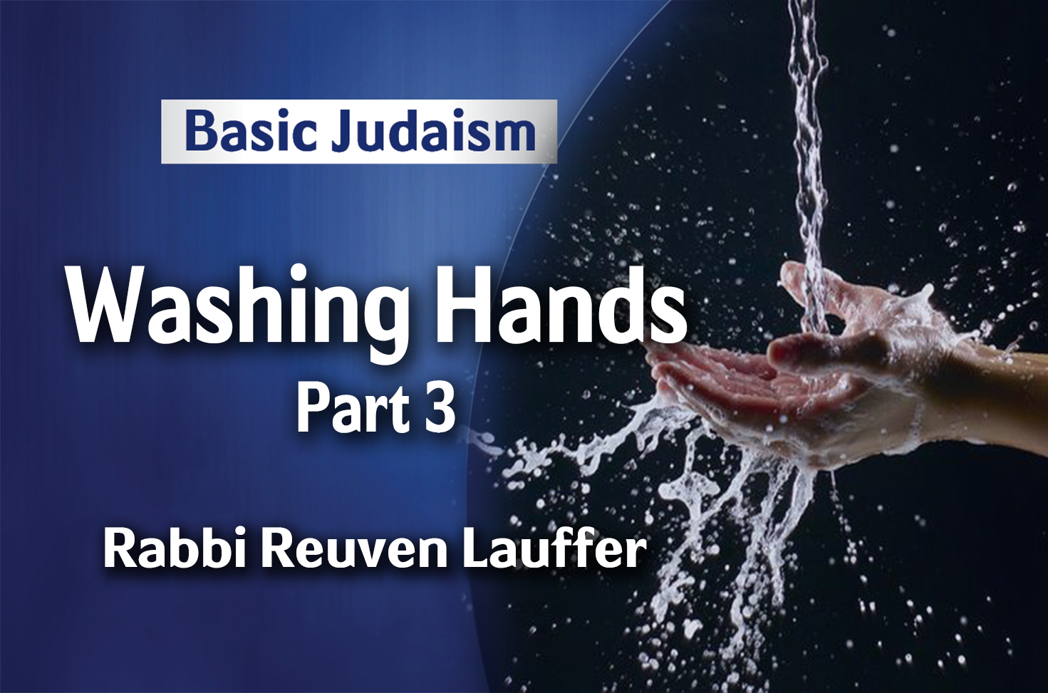 Photo of Washing Hands – Part 3