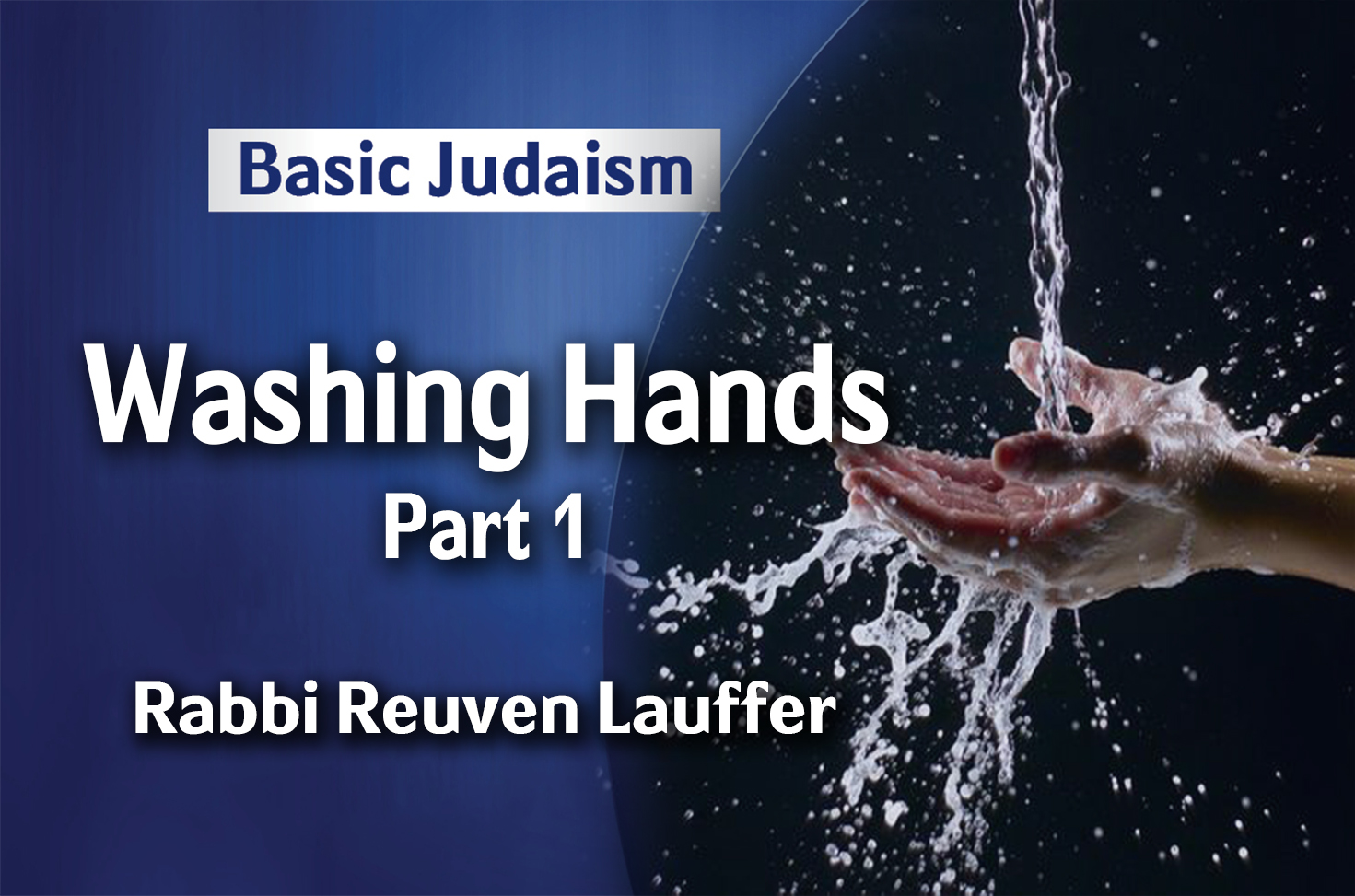 Photo of Washing Hands – Part 1