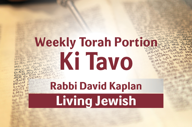Photo of Ki Tavo – Living Jewish