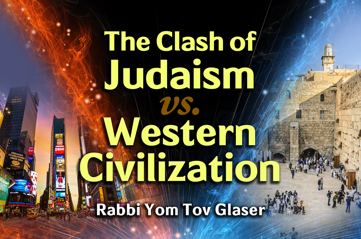 Photo of The Clash of Judaism vs. Western Civilization