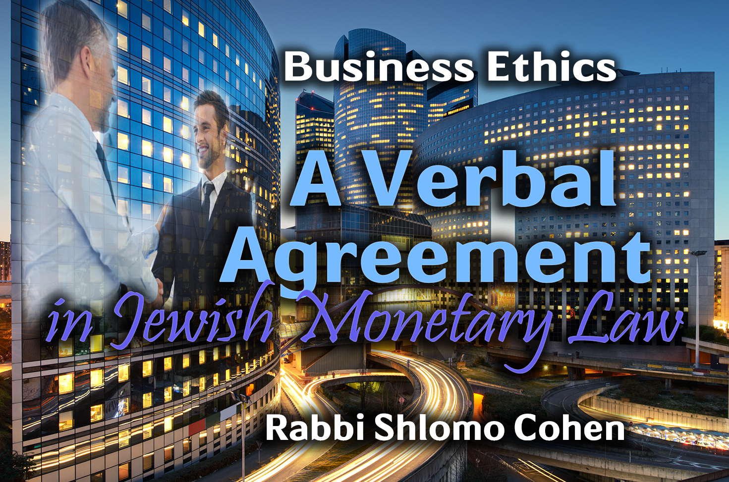 Photo of A Verbal Agreement in Jewish Monetary Law