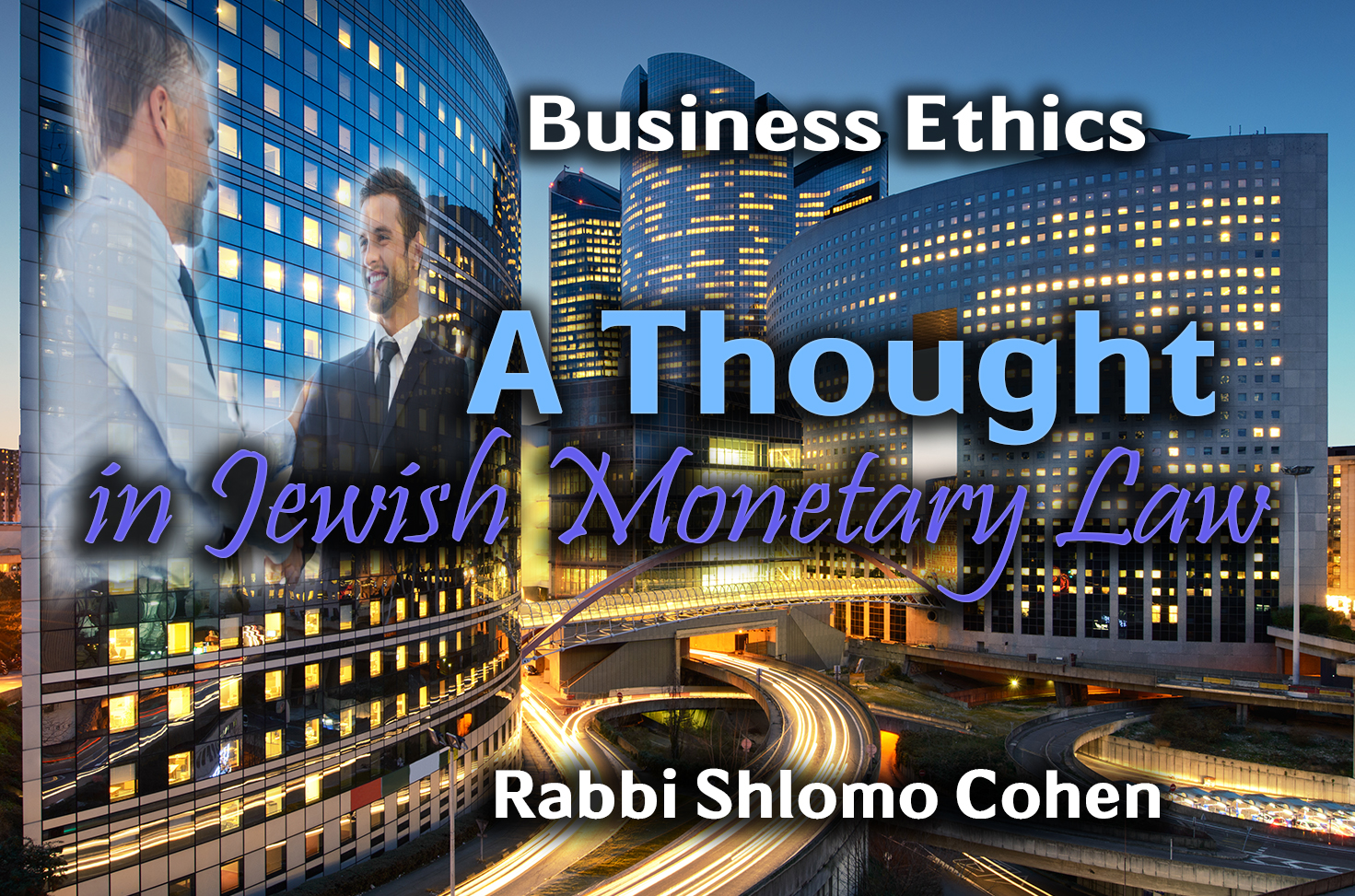 Photo of A Thought in Jewish Monetary Law