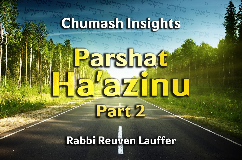 Photo of Parshat Ha'azinu – Part 2