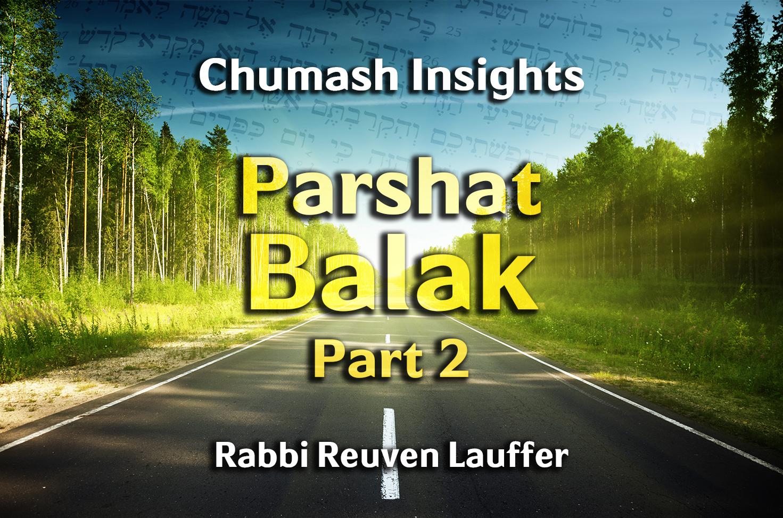 Photo of Parshat Balak – Part 2