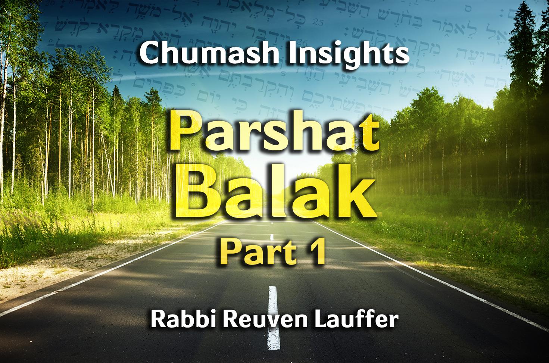 Photo of Parshat Balak – Part 1