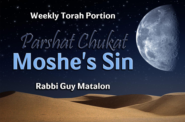 Photo of Parshat Chukat – Moshe's Sin