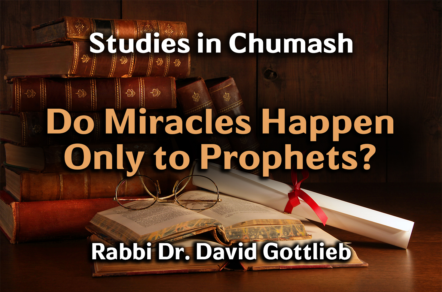 Photo of Do Miracles Happen Only to Prophets?