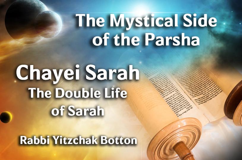 Photo of Chayei Sarah – The Double Life of Sarah