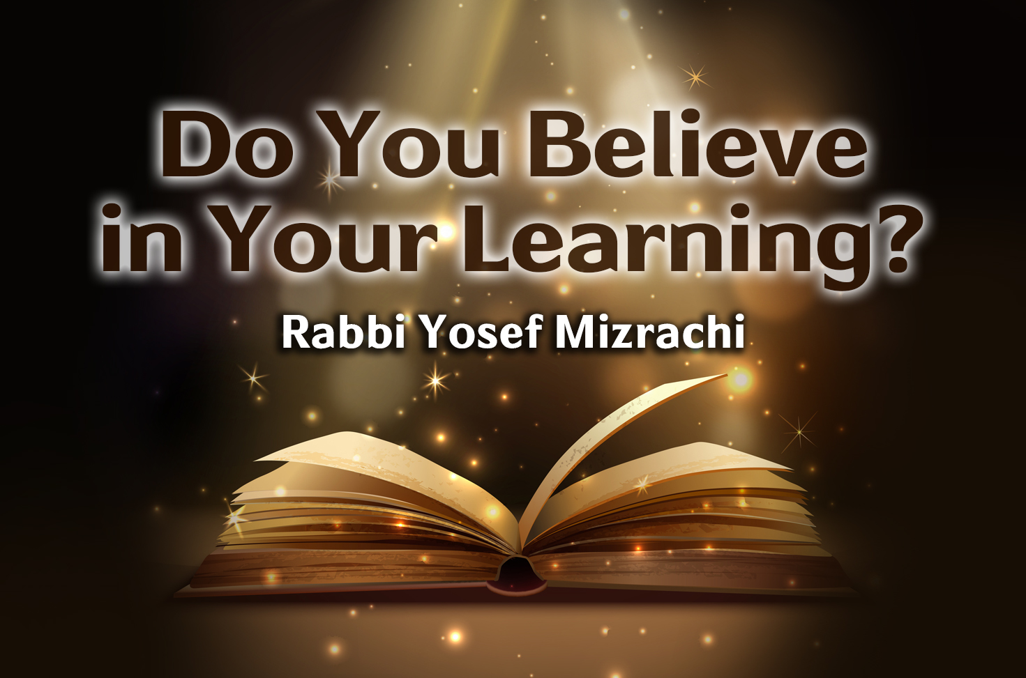 Photo of Do You Believe In Your Learning?