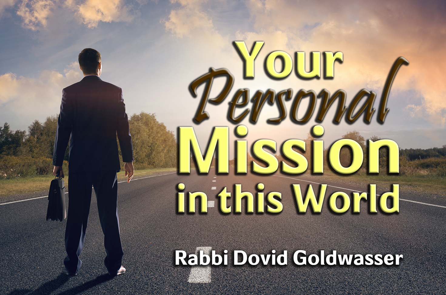 Photo of Your Personal Mission in this World
