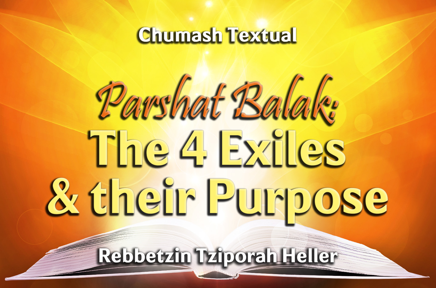 Photo of Parshat Balak – The 4 Exiles & their Purpose