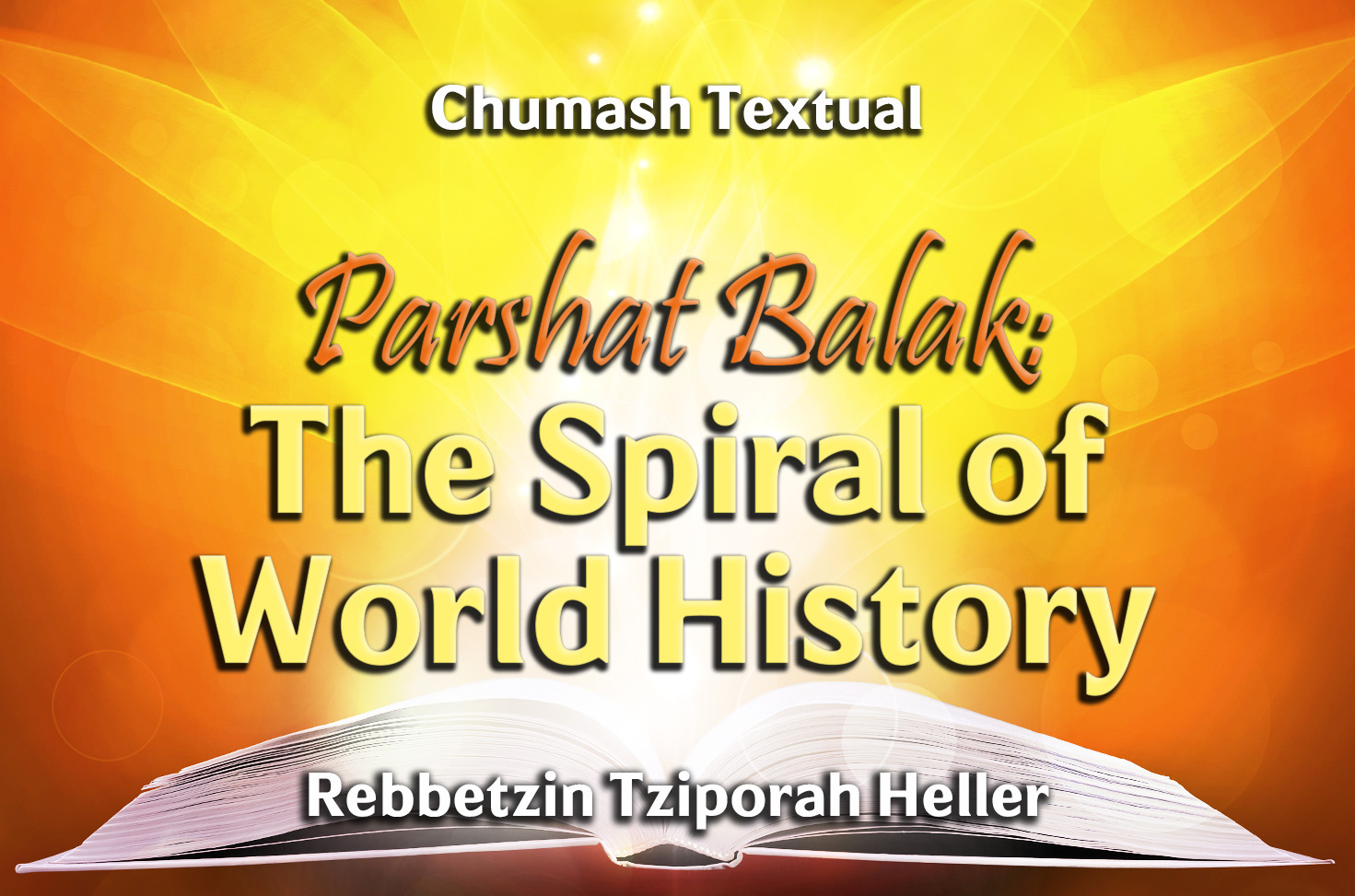 Photo of Parshat Balak – The Spiral of World History