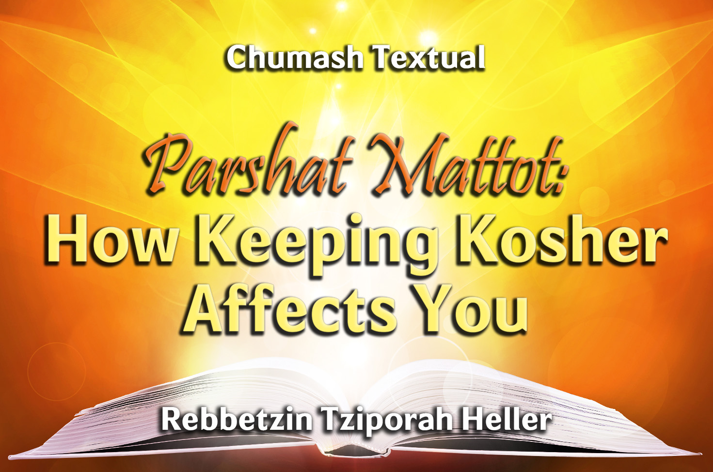 Photo of Parshat Mattot – How Keeping Kosher Affects You