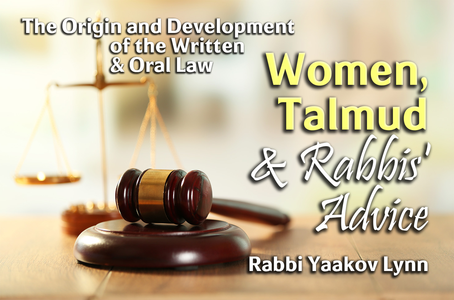 Photo of Women, Talmud & Rabbis' Advice